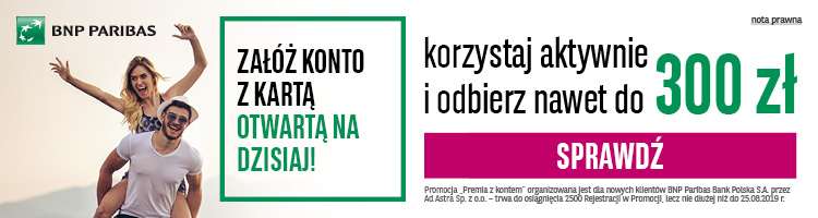 300 zł od BNP Paribas